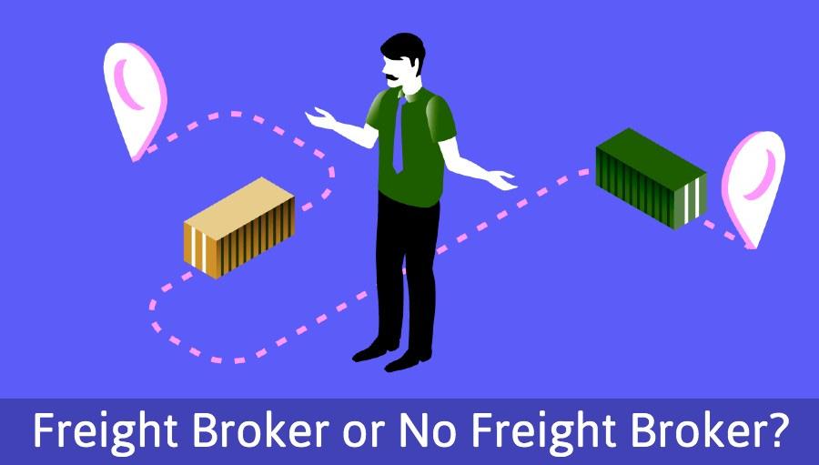 Freight Broker Or No Freight Broker